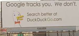Duck Duck Go billboard ad